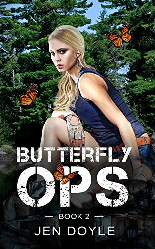 Butterfly Ops: Book 2 (Butterfly Ops Trilogy )   Jen Doyle