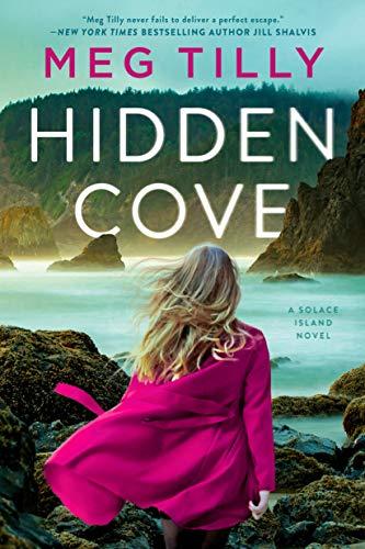 Hidden Cove (Solace Island Series Book 3)  Meg Tilly