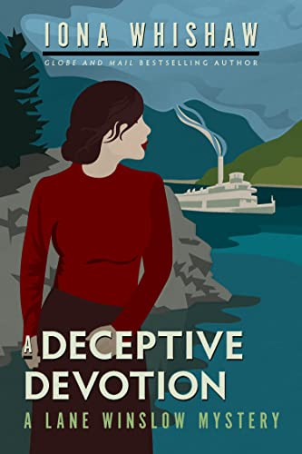 A Deceptive Devotion (A Lane Winslow Mystery Book 6) Iona Whishaw