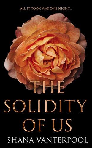 The Solidity of Us: A Novel Shana Vanterpool