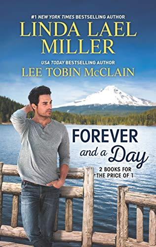 Forever and a Day Linda Lael Miller and Lee Tobin McClain