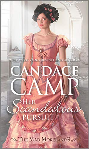 Her Scandalous Pursuit (The Mad Morelands Book 7)  Candace Camp