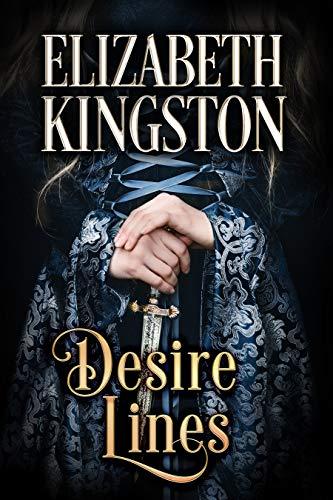 Desire Lines (Welsh Blades Book 3)  Elizabeth Kingston