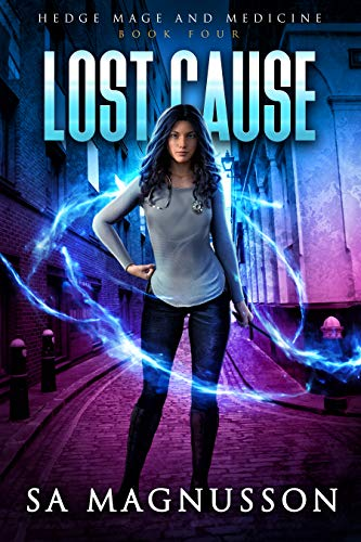 Lost Cause (Hedge Mage and Medicine Book 4)  SA Magnusson