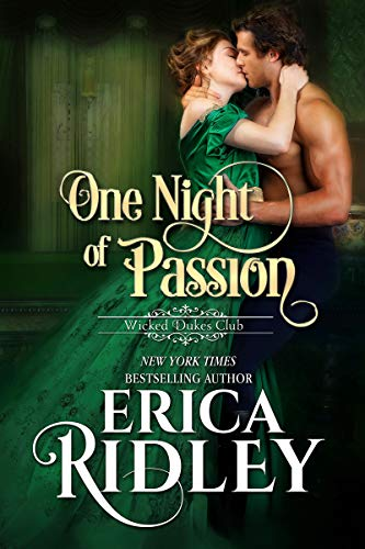 One Night of Passion (Wicked Dukes Club Book 3)  Erica Ridley
