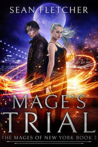 Mage's Trial (Mages of New York Book 2)   Sean Fletcher