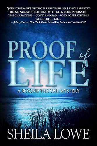 Proof of Life (A Beyond the Veil Mystery Book 2)   Sheila Lowe
