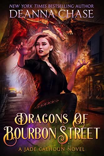 Dragons of Bourbon Street (Jade Calhoun Series Book 9)  Deanna Chase