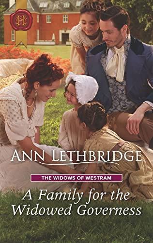 A Family for the Widowed Governess (The Widows of Westram Book 3) Ann Lethbridge
