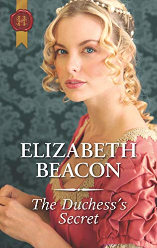 The Duchess's Secret  Elizabeth Beacon