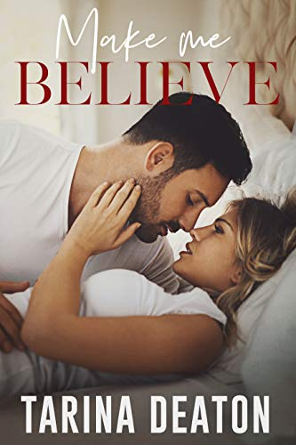 Make Me Believe: Jilted: The Bride Tarina Deaton