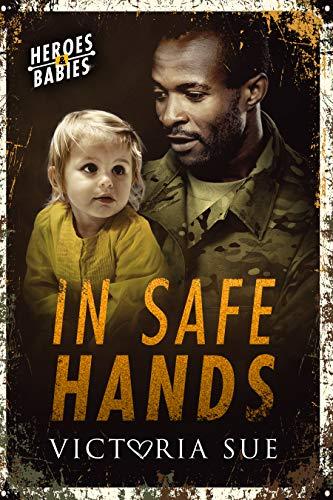 In Safe Hands  Victoria Sue