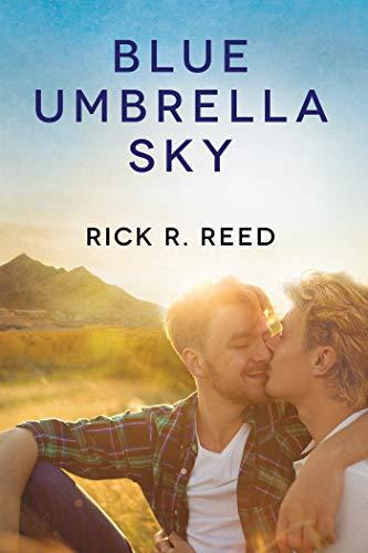 Blue Umbrella Sky  Rick R. Reed