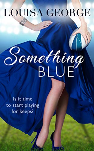 Something Blue (Something Borrowed Book 5)  Louisa George