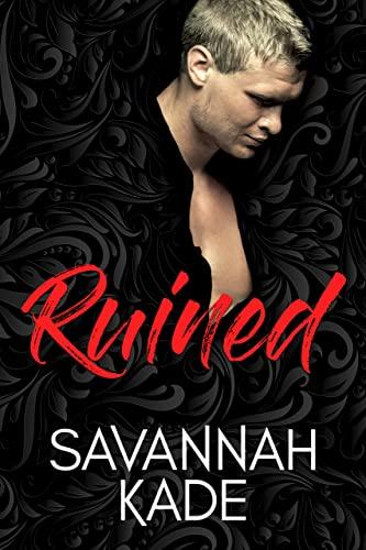 Ruined: Breathless - Book 2  Savannah Kade