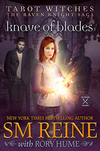 Knave of Blades: A Paranormal Romance (Tarot Witches: The Raven Knights Saga Book 1) SM Reine and Rory Hume