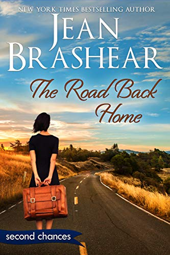 The Road Back Home: A Second Chance Romance (Second Chances Book 5)  Jean Brashear