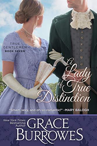 A Lady of True Distinction (True Gentlemen Book 7)   Grace Burrowes