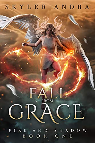 Fall From Grace (Fire and Shadow Book 1)   Skyler Andra