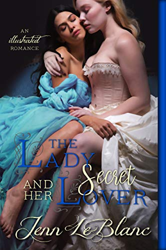 The Lady and Her Secret Lover (Lords Of Time Series Book 7)  Jenn LeBlanc