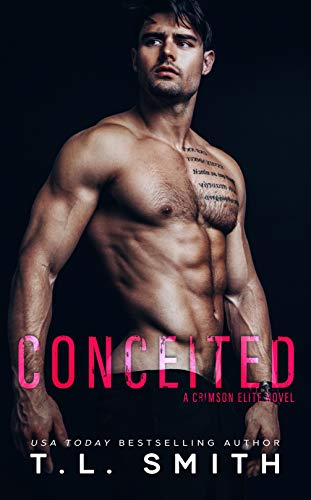 Conceited (A Crimson Elite Novel)  T.L. Smith