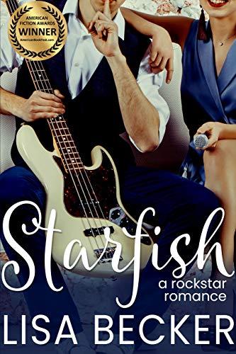 Starfish: A Rock Star Romance   Lisa Becker