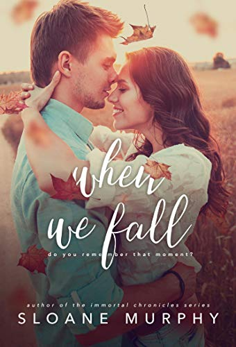 When We Fall  Olivia Rose