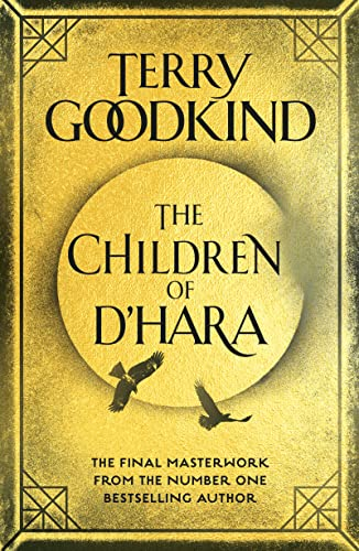 The Children of D'Hara Terry Goodkind