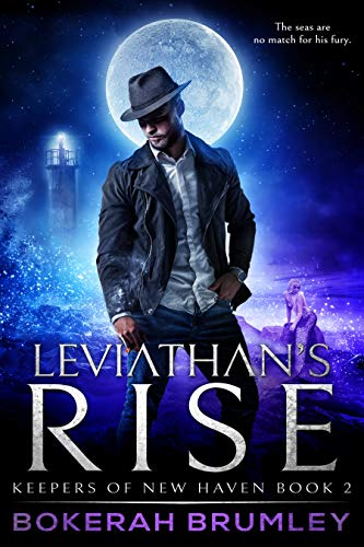 Leviathan's Rise (Keepers of New Haven Book 2) Bokerah Brumley
