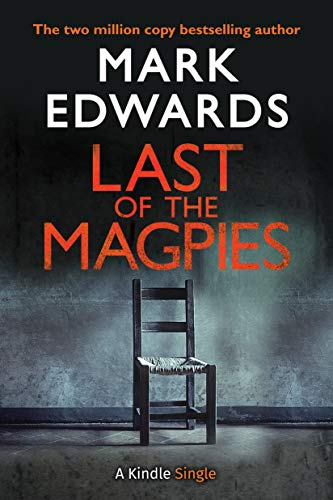 Last of the Magpies  Mark Edwards