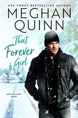 That Forever Girl (Getting Lucky Book 2)  Meghan Quinn