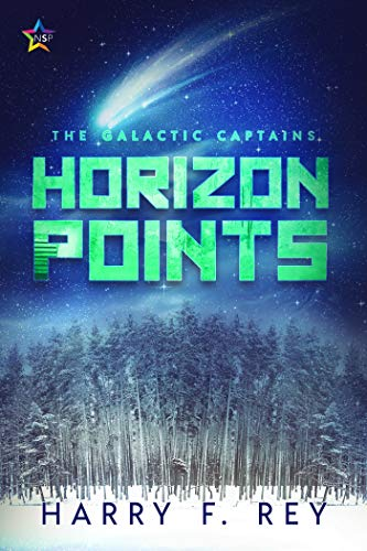 Horizon Points (The Galactic Captains Book 3) Harry F. Rey
