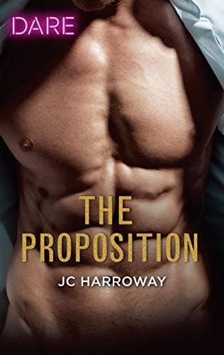 The Proposition: A Sexy Billionaire Romance (The Billionaires Club Book 3) JC Harroway