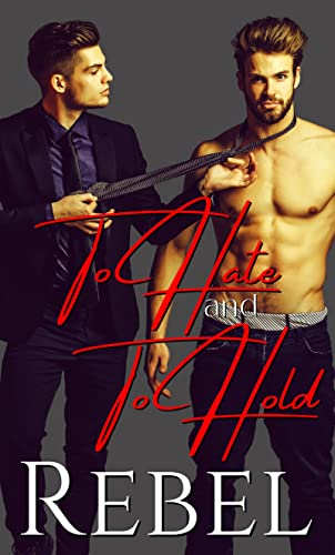 To Hate and To Hold (Anaboris Clan Book 1)  Dakota Rebel