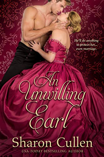 An Unwilling Earl (Mayfair Men of Mystery Book 1)  Sharon Cullen