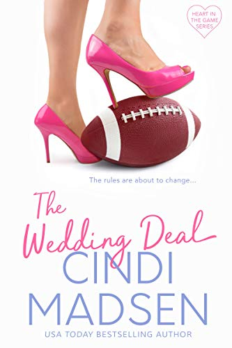 The Wedding Deal (Heart in the Game Book 1)  Cindi Madsen
