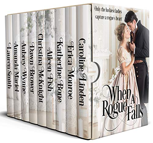 When a Rogue Falls Box Set Caroline Linden , Erica Monroe, et al.