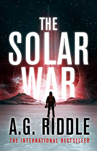 The Solar War (The Long Winter Book 2)  A.G. Riddle