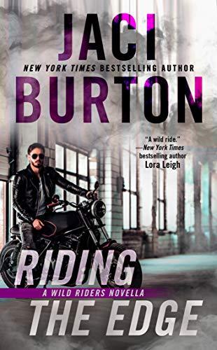 Riding the Edge (The Wild Riders Series) Jaci Burton