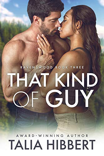 That Kind of Guy (Ravenswood Book 3)   Talia Hibbert