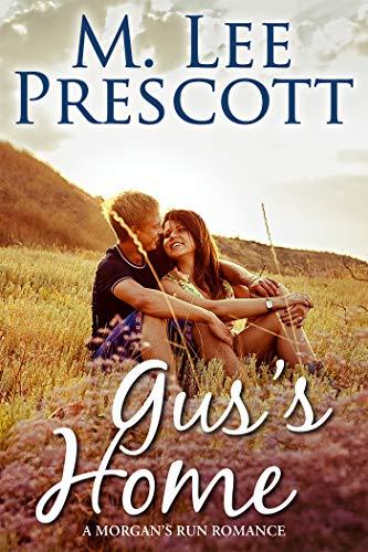 Gus's Home (Morgan's Run Book 9)   M. Lee Prescott