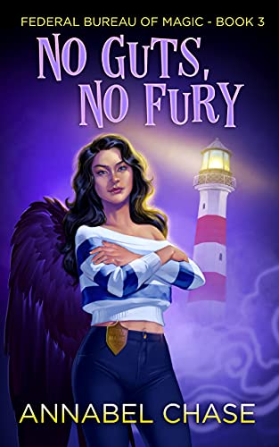 No Guts, No Fury (Federal Bureau of Magic Cozy Mystery Book 3)  Annabel Chase