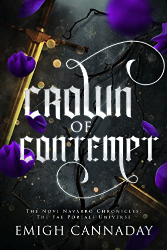 Crown of Contempt (The Novi Navarro Chronicles Book 2)  Emigh Cannaday