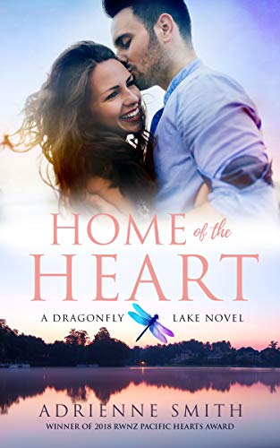 Home of the Heart (Dragonfly Lake Book 1) Adrienne Smith