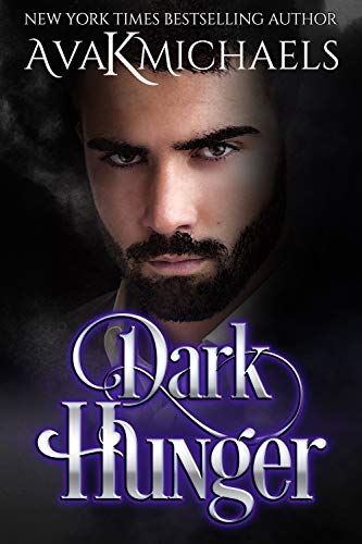 Warrior of Darkness: Dark Hunger  Ava K Michaels