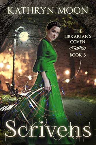 Scrivens (The Librarian's Coven Book 3)  Kathryn Moon