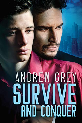 Survive and Conquer  Andrew Grey