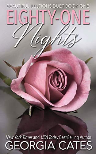Eighty-One Nights (Beautiful Illusions Duet Book 1)   Georgia Cates
