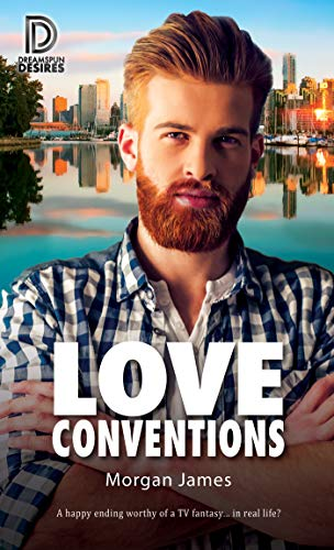 Love Conventions (Dreamspun Desires Book 81)  Morgan James