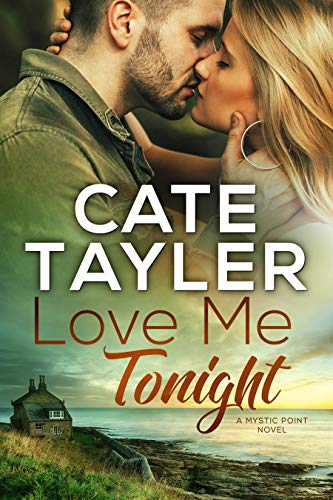 Love Me Tonight (Mystic Point) Cate Tayler
